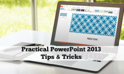 prac powerpoitn tips and tricks 2013